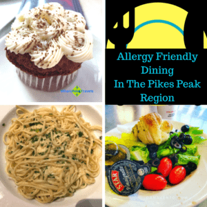 Allergy Friendly Dining In The Pikes Peak Region