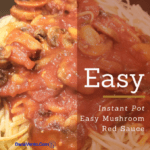 Instant Pot Easy Mushroom Red Sauce