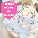 Where To Find The Best Pastries in Gallup On Route 66