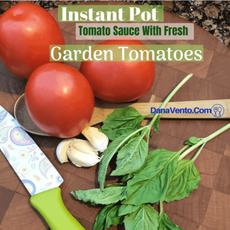 Instant Pot Tomato Sauce With Fresh Garden Tomatoes, instant pot, instant pot, easy meatless sauce, fast, Italian food, sauces, garlic, electric pressure cooker, pressure cooker, noodles, cheese, meat, water, seven minutes, food, food blogger, traditional Italian Food, Dana Vento Food Blog, Food writer, Instant Pot Recipes, What to Cook in Instant Pot, Garlic, Onion, Olive Oil, Basil, Fresh Sauce, Fresh Paste, Fast Cooking, Get it done fast, fast, easy, meals, pasta, Cooking, food, homemade, artisan, food prepared, prepared at home, how to, food diy, recipe, food recipe, food instructions, how to cook, food prep, greens, meatless, meat, food post, recipe post, diy post, kitchen, hands on, yummy, delicious, green and mean, fabulous food, easy to prepare, at home preparation, food prep in your home, you are the chef, go you, cooking recipes, edible, good eats, yummy, instant food, instant good, meals at home, dinner, lunch, side dishes, picnics, parties, steam, pressure, pressure cooker, electric pressure cooker, quick to make, Italian Dishes, Cook always, Fresh Made, Home made, allergen friendly, nut free, roma tomatoes, parmesan rind, fast, easy, no canning, zipped bags, freeze, no canning required, recipe, recipes, Instant Pot Recipe, no venting, soup setting, 13 minutes, fast, easy, fabulous, simple ingredients.