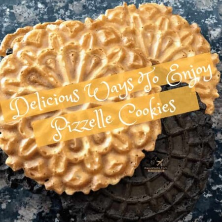 7 Delicious Ways To Enjoy Pizzelle Cookies , cookies, Italian cookies, Eat, Drink, Be Merry, Dunk, Dip, Coat, Top, Ideas, Serving Idea, Pizzelle, Pizzella, eat many, Italian Cookie Traditions