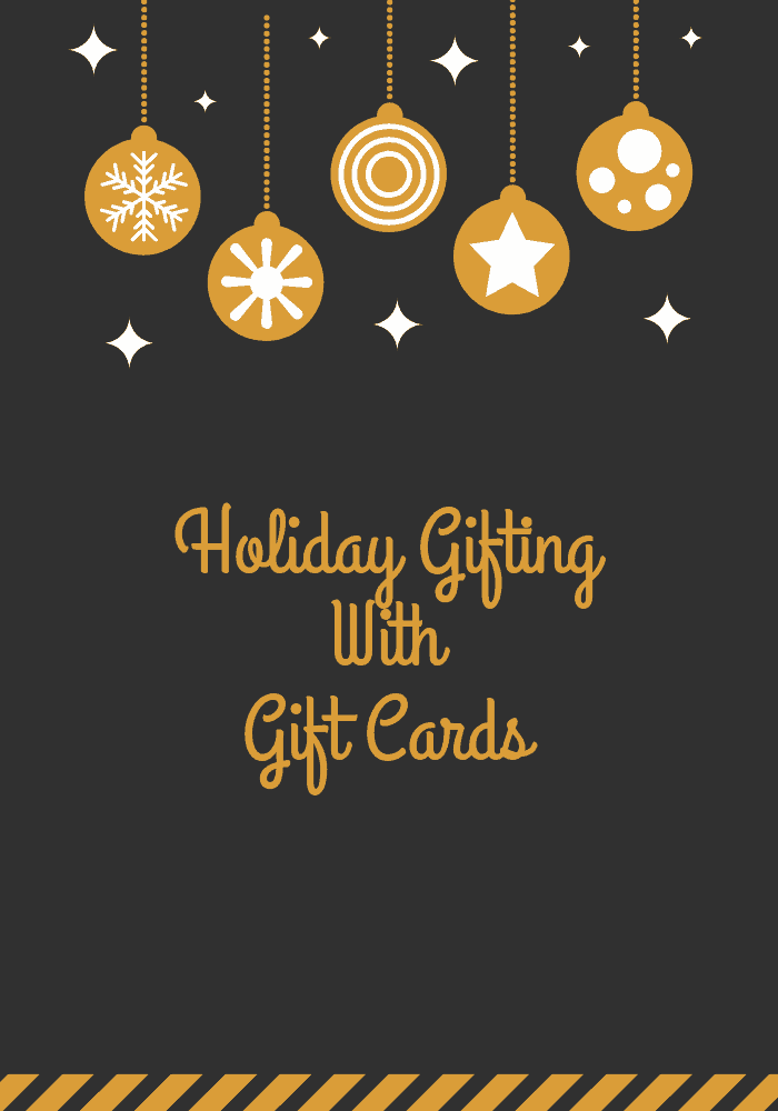 Holiday Gifting Wth Gift Cards