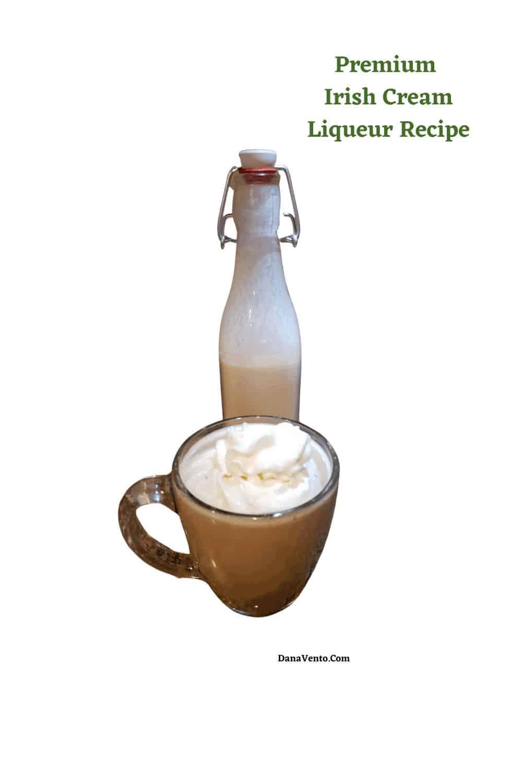Premium Irish Cream Liqueur Recipe in mug on coffee