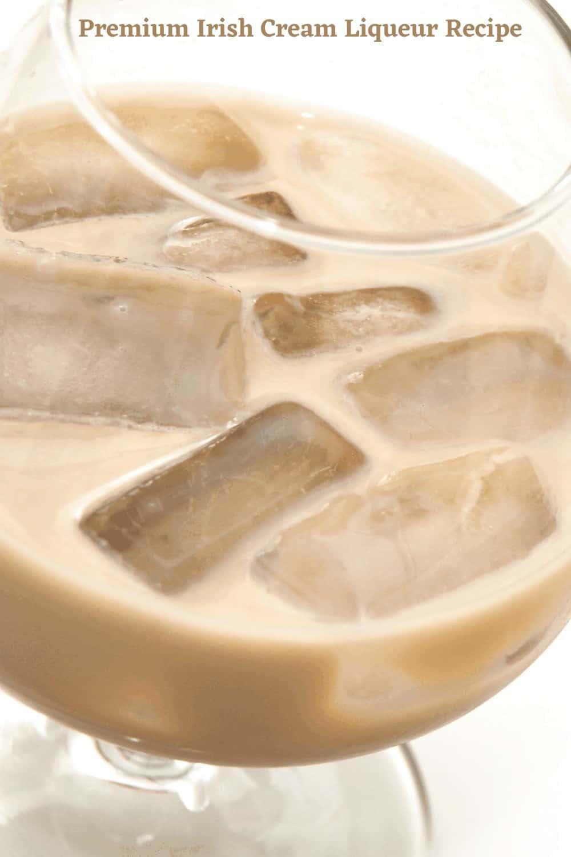Irish Cream Whiskey in a glass on ice