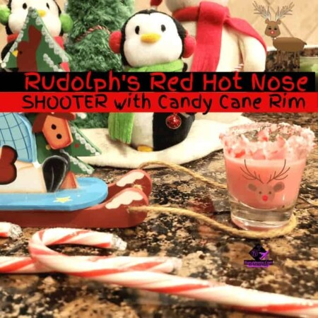 Rudolph's Red Hot Nose Shooter With Candy Cane Rim, RIM, corn syrup, drinks, shooters, beverages, libations, holiday libations, shots, visiting, visitors, family, friends, make ahead, prepare, serve, hot, cool, burn, taste, enjoy, Ching Ching, Cheers, Sip Sip Hooray, Happy Holidays, Christmas, Gatherings, Celebration, Video Recipe, fast, easy, gathering, parties, New Year's Eve, Valentine's Day, Bottoms Up, Candy Cane, Sweet, Cooling, Burning,