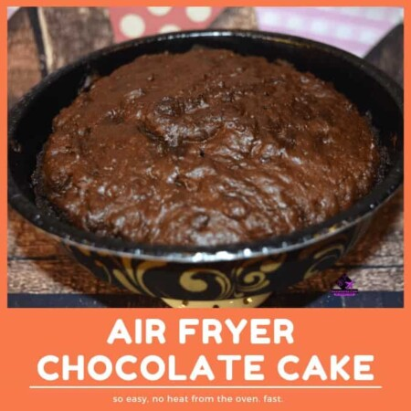 Air Fryer Chocolate Cake, cake in a box, fast, air fryer recipe, air fryer video, easy to make recipe video, chocolate cake in air fryer, easy peasy