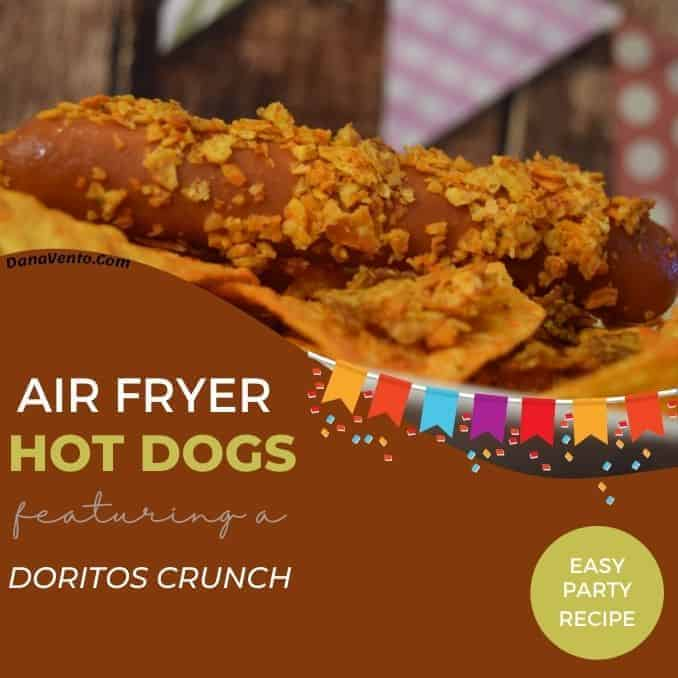 air fryer hot dogs with a Doritos crunch party background