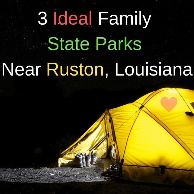 3 Ideal Family State Parks Near Ruston, Louisiana
