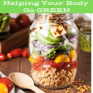 Helping Your Body Go GREEN