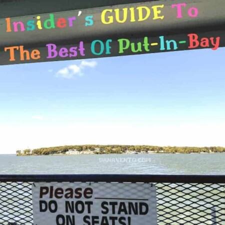 Insider's Guide To The Best Of Put-In-Bay, Lakefront Hotel On Put In Bay, Miller Ferry, Bayshore Resort, Put In Bay, Sandusky, Ohio, Ohio Find It Here, Lake Erie Love, South Bass Island, Park Hotel, Reel Bar, Heineman's Winery, Winery, Wine Samples, Cave, Cavern, Crystal Cave, Perry's Cave, Fun, Family Fun, Couple Fun, Adventure, Golf Cart, Jet Express, Port Clinton, Ferry ride, Water, Island, step Climbing, Caving, walking, Perry's Monument, Free Attraction, Paid Attractions, Catawba Avenue, Bottled Wine, Wine For Sale, tee Shirts, Boardwalk Put In Bay, Shopping Put In Bay, Ice Cream Put In Bay, Day Activity, discovering Put In Bay, history of Put In Bay, family travel, family adventure, trips, destinations, travel destination, travel writer, travel writer dana vento, Lakes & Shores of Erie, dana vento travels, vacations, vacation destination, bar, pubs, food, eateries, boats, kayak, jet ski, paddle boat, swim, bar hop, music, walking, roads, Ohio Travel, winery tours, wine by the glass, lobster trap apparel, tee shirt shack, round house bar, tokens, bathrooms, jet express dock, Winery, Golf Cart Rides, Delaware Avenue, Toledo Avenue, Miller's Ferry, Lighthouse, South Bass Island Lighthouse, Island Hardware, tourism, weather rock, graffiti rocks, Perry's monument, Mother of Sorrows Church, signs, Bavarian pretzel, Christmas shop, Travel, Traveler, Traveling, Travel and Adventure, conquer the world, globe trotting, beautiful destination, bucket list avenger, travel blog, travel blogger, travel the world, see the world, travel deeper, travel destination, single, couples, families, activities, where to, explore more, tourism, passion passport, travel blogging, travel article, where to travel, travel tips, travel envy, travel knowledge, activities, fun activities, daring activities, travel large, Islands and shores of lake erie, Ohio Lakes and shores, Ohio Shores and islands, beaches, water, boating, sailing, Lake Erie Love, dining, playing, hiking, walking, where to g