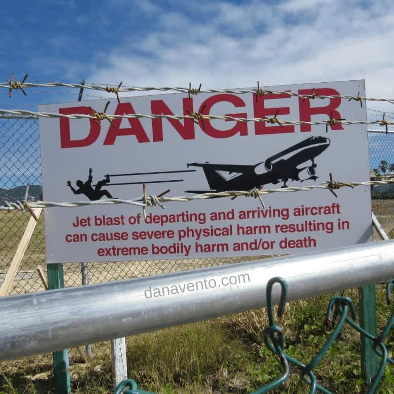 St. Maarten Danger signs of Jet Blast at Princess Juliana Airport by tarmac