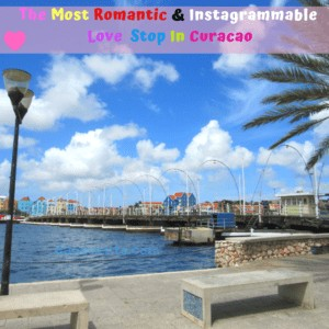 The Most Romantic and Instagrammable Love Stop In Curacao
