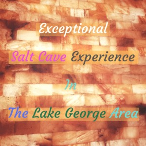 Exceptional Salt Cave Experience In The Lake George Area