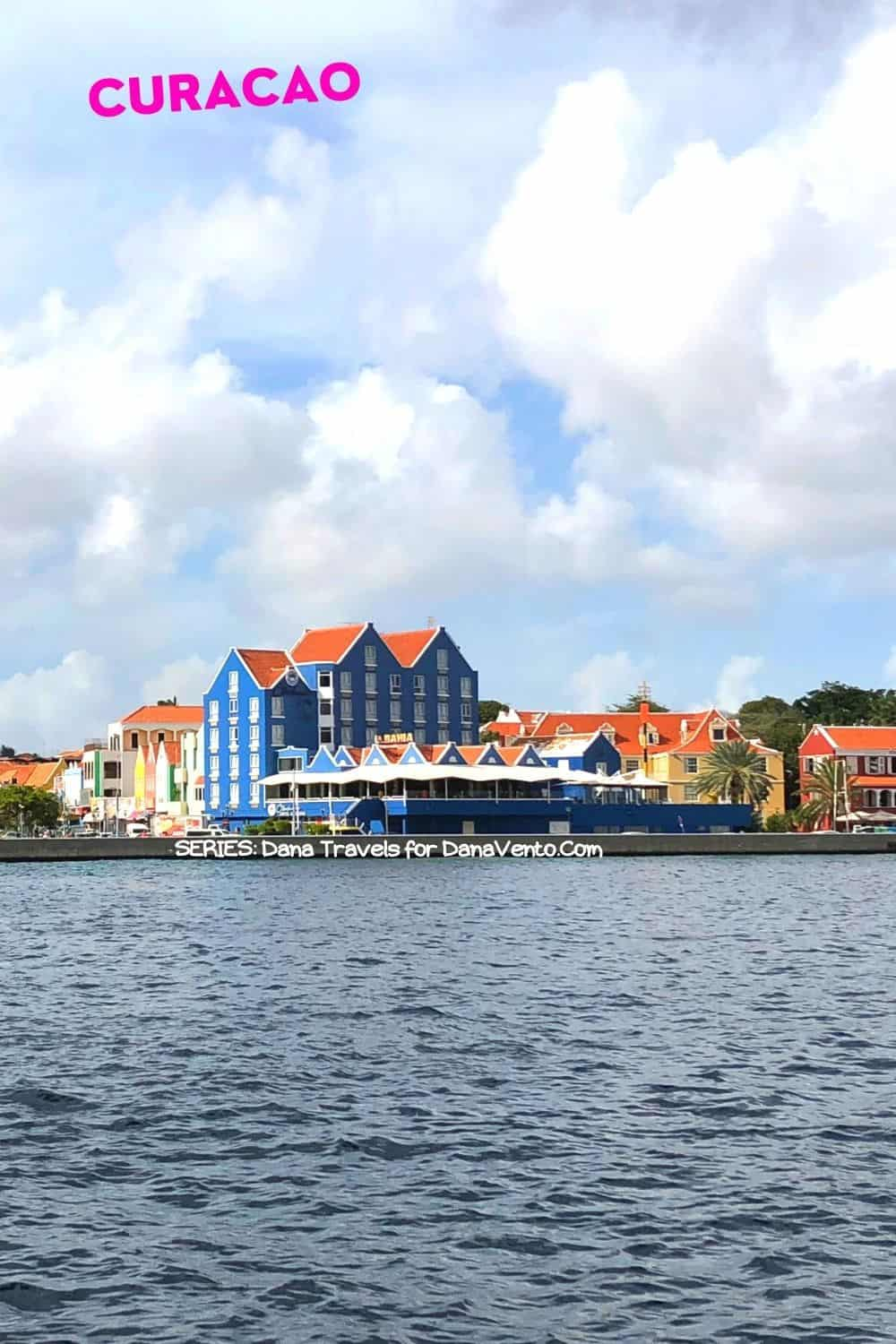 Willemstad Curacao View Via St Anna Bay: Interesting Things to Experience in Willemstad Curacao
