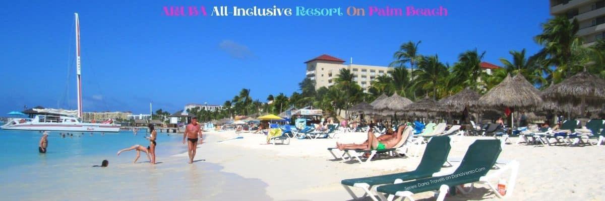 Beachside at All Inclusive Aruba Resort on Palm Beach
