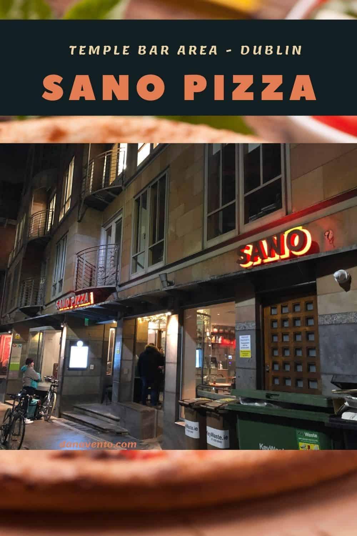 Sano Pizza outside Temple Bar Area Authentic Italian Pizza