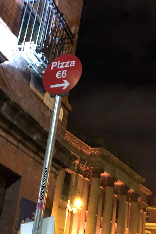 Temple Bar Area Authentic Italian Pizza sign in Dublin