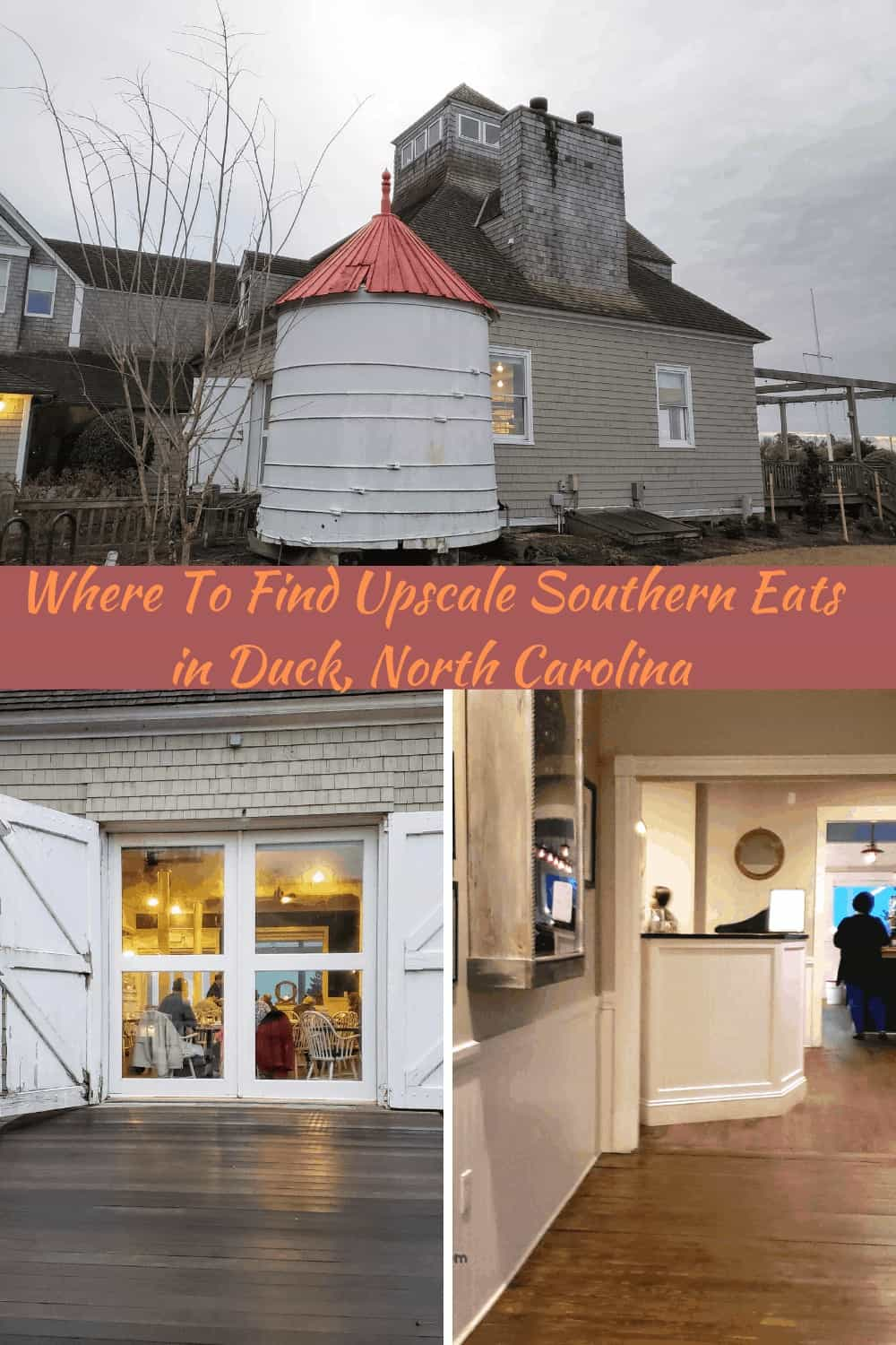 Where To Find Upscale Southern Eats in Duck, North Carolina at the Lifesaving Station Interior and Exterior