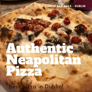 Where To Find Authentic Neapolitan Pizza in Temple Bar Area