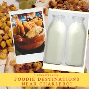 3 Pennsylvania Foodie Destinations Near Charleroi