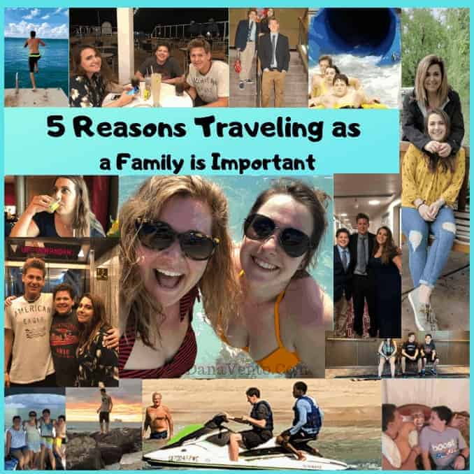 5 Reasons Traveling as a Family is Important