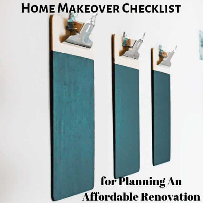Home Makeover Checklist for Planning An Affordable Renovation, renovations, diy, contractors, budgets, finances, pick things up, what, who, when, where, how, things you can do, proactive, not reactive, diy in home, part diy,part contractor, choosing a contractor, choosing materials, what to do, what not to do