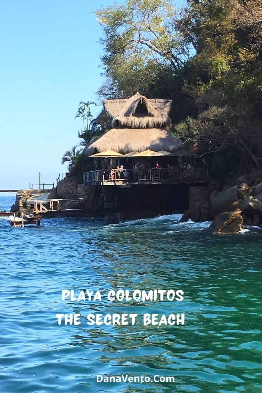 Secret beach of Puerto Vallarta Playa Colomitos