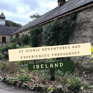 Discover Epic Ireland Adventures and Experiences!