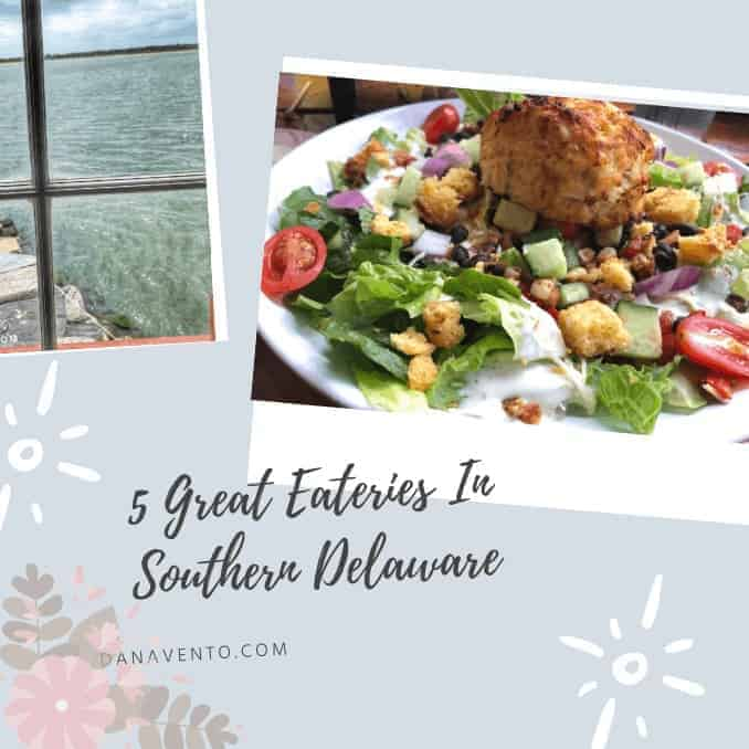 5 Great Eateries In Southern Delaware