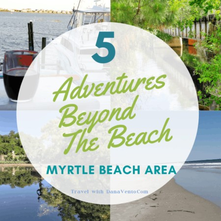 5 Myrtle Beach Area Adventures Beyond the Beach title page
