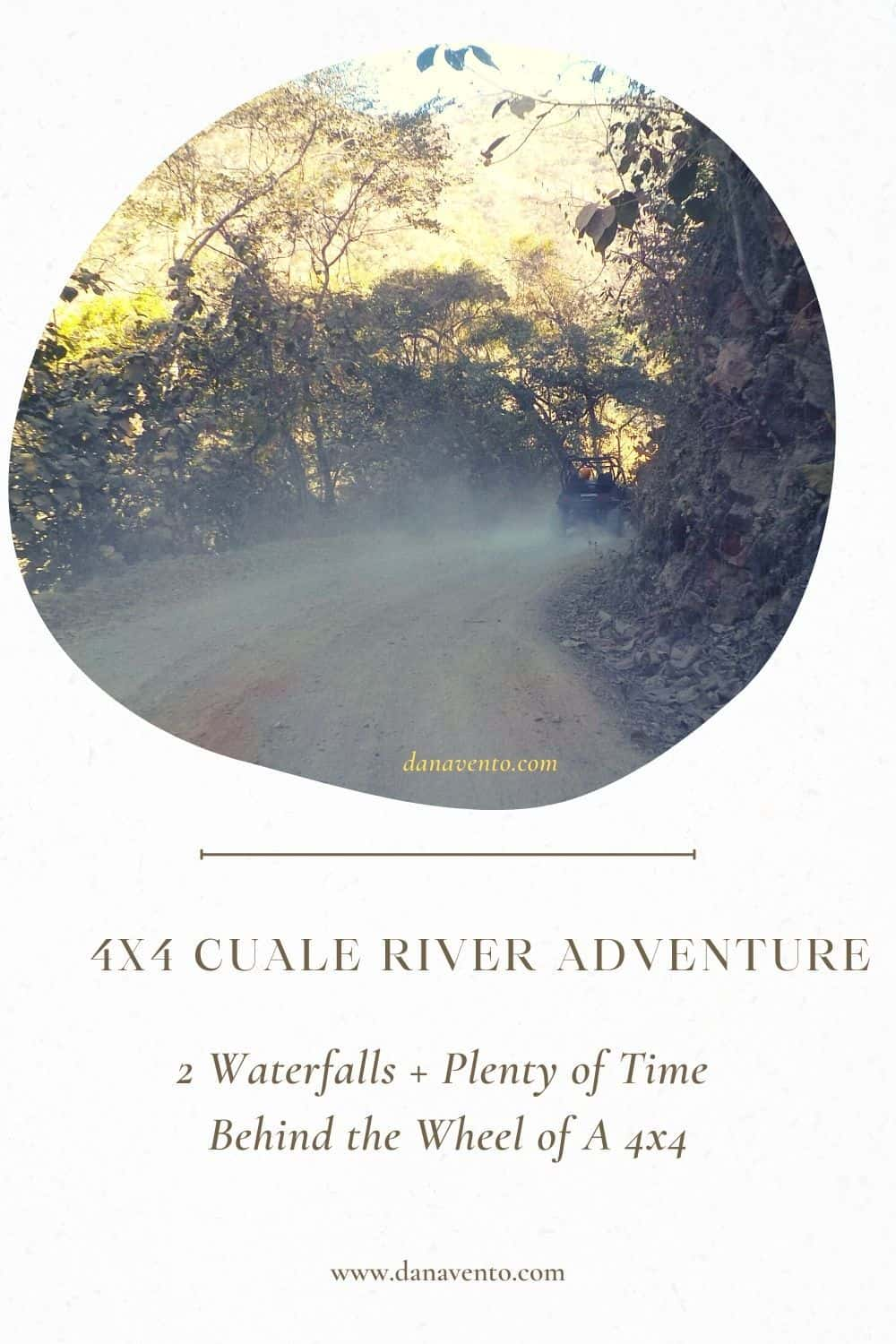 4x4 Cuale River Adventure up Sierra Madres