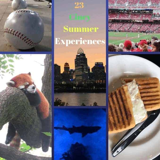 23 Cincy Summer Experiences To Enjoy