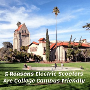 5 Reasons Electric Scooters Are College Campus Friendly