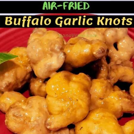 Air-Fried Buffalo Garlic Knots,