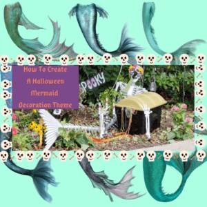 How To Create A Halloween Mermaid Decoration Theme