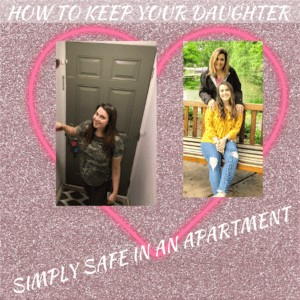Keeping Your Daughter Simply Safe in an Apartment