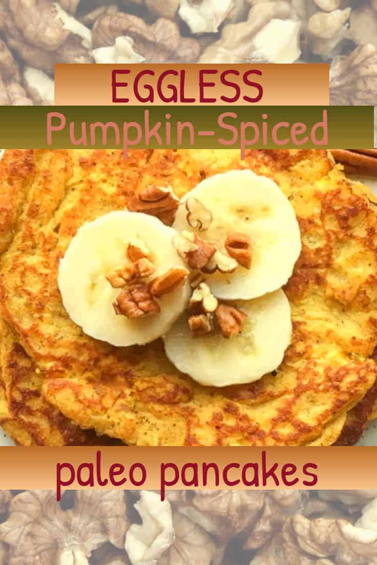 Pumpkin-Spiced Eggless Paleo Pancakes, eggless pumpkin-spiced pancakes, almond flour, raw honey, pure, wholistic, no preprocessed, nothing packaged, from scratch, weekend breakfast, paleo lifestyle, lower carb, almond flour, coconut flour, nuts, no eggs, sub in eggs, clean eating, on my plate, breakfast, lunch, dinner, pancakes, syrup, sprinkles pumpkin spice, stevia, how to, recipe, food recipe, paleo recipe, recipe for paleo lifestyle, clean eating for weekends, treats, delicious, easy to make, griddle, skillet, amazon affilliate, recipe, fresh recipe, updated recipe, Fafl Recipe, everything pumpkin-spice, pumpkin-spiced flavor, in the kitchen with dana
