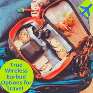 3 True Wireless Earbud Options for Under $100