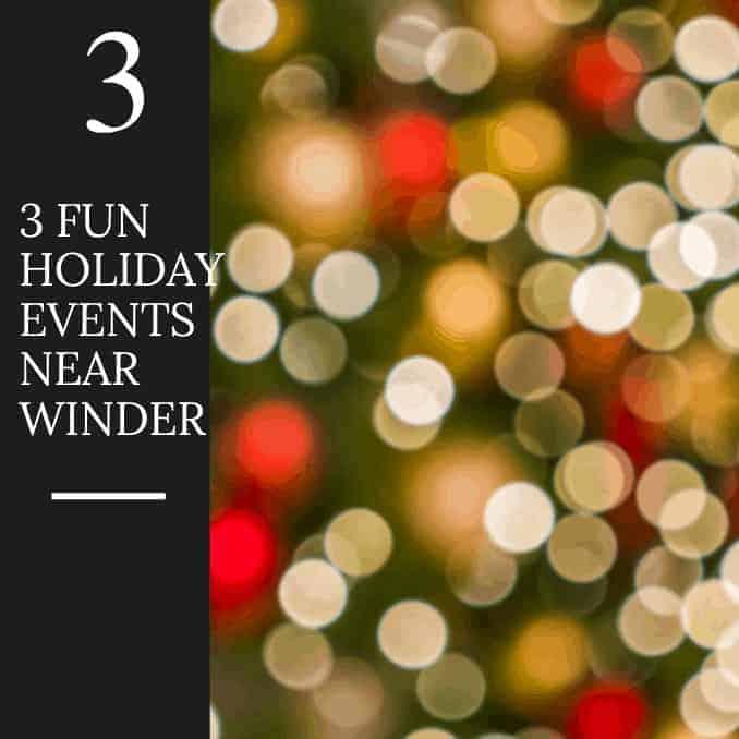 3 Fun Holiday Events Near Winder, Georgia
