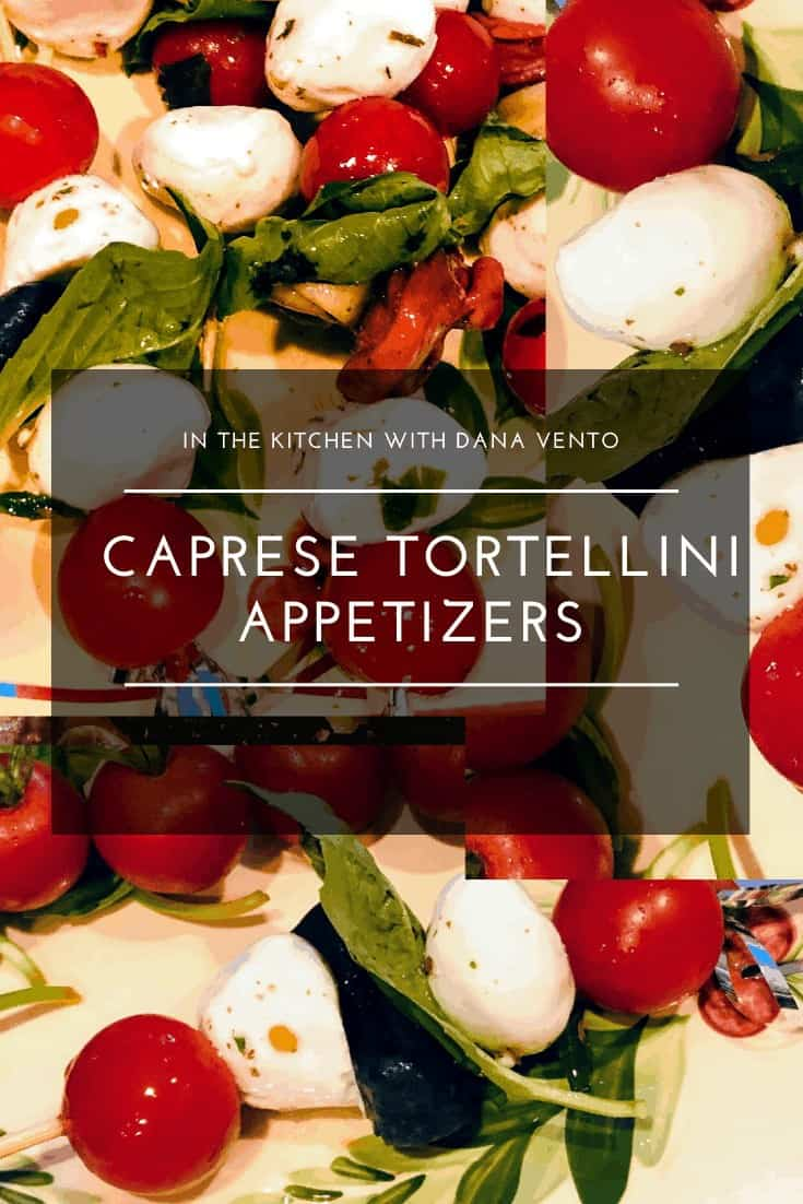 Simply Delicious Caprese Tortellini Skewers