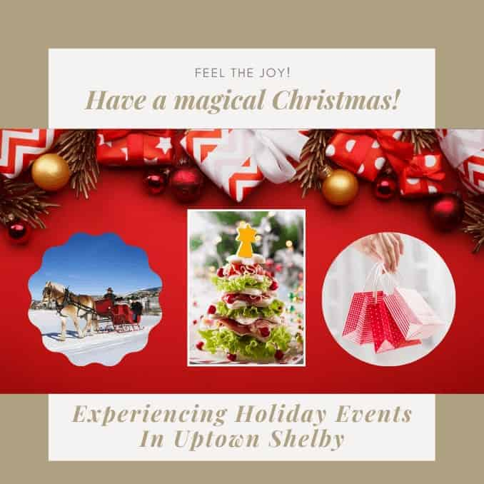 Experiencing Holiday Events In Uptown Shelby