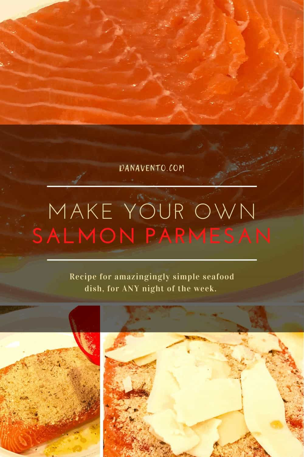 Ingredients in Salmon Parmesan, including raw salmon
