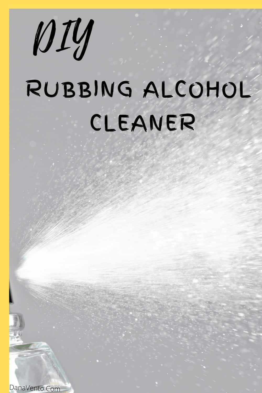 mist of DIY Rubbing Alcohol Spray