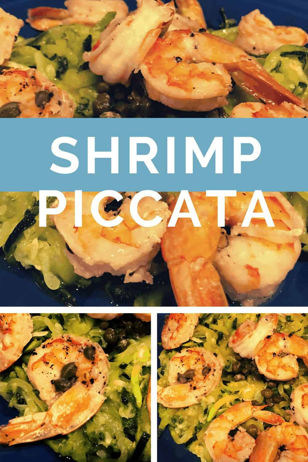 Shrimp Piccata With Zoodles in pan and plate