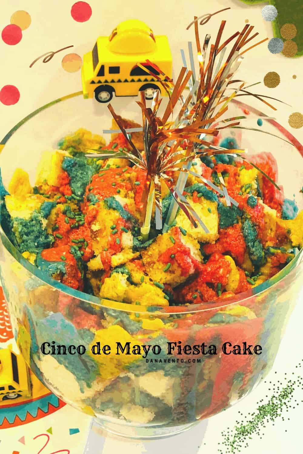 deconstructed fiesta cake in a trifle bowl