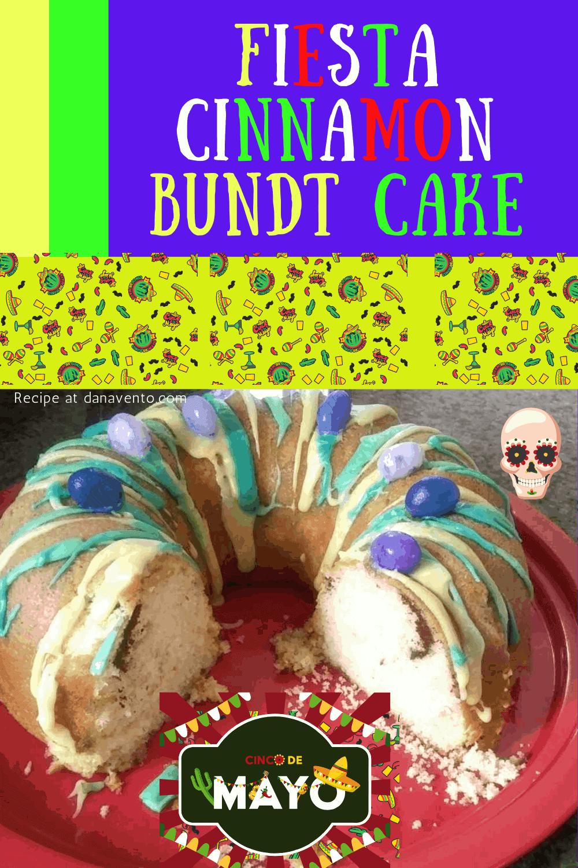 Tía B's Cinco De Mayo Fiesta Cinnamon Bundt Cake