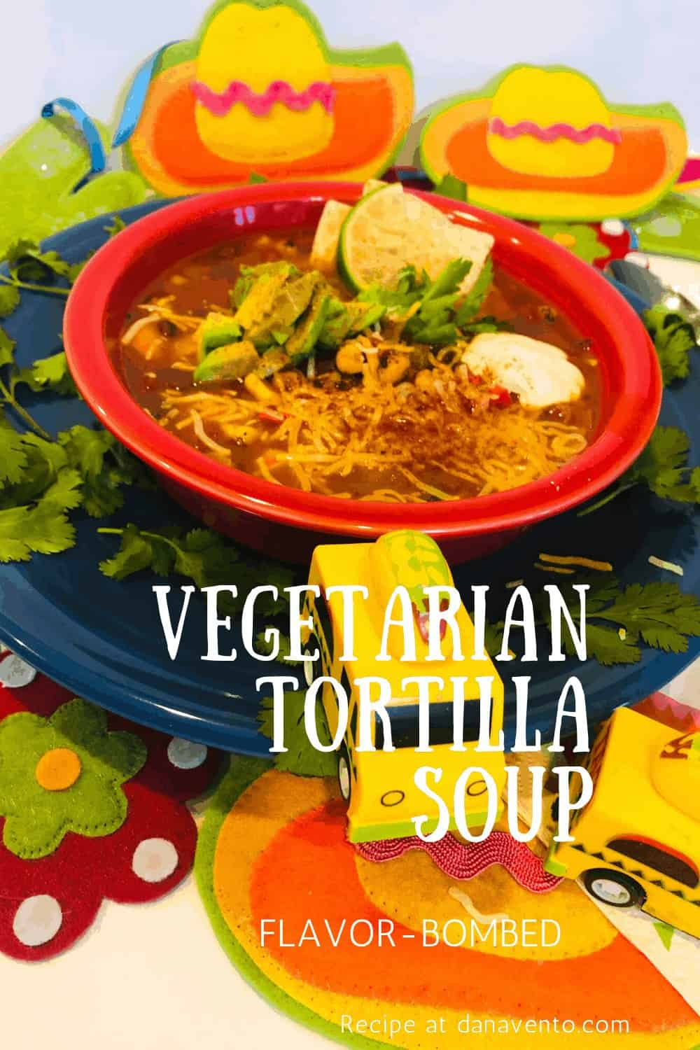tilted angle of flavor-bombed tortilla soup