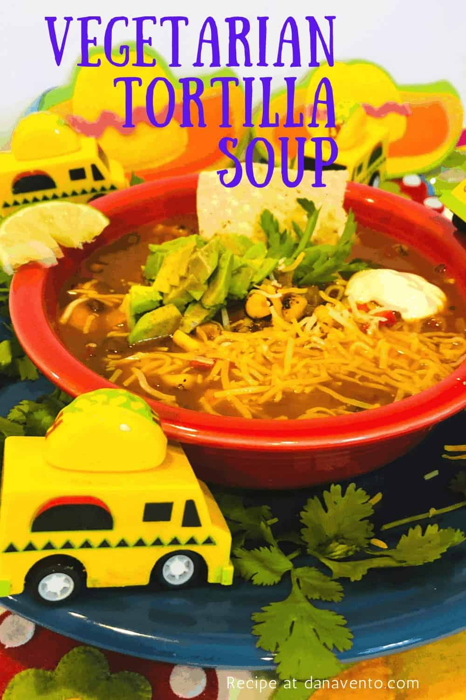 Flavor Bomb Vegetarian Tortilla Soup long2