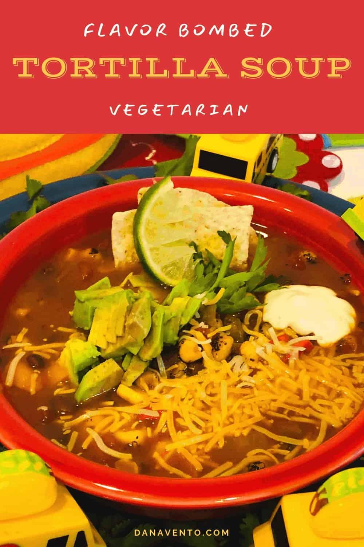 Flavor Bomb Vegetarian Tortilla Soup up close tilt 3