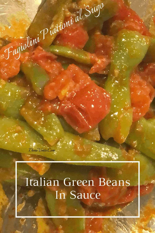Italian Green Beans in Sauce (Fagiolini Piattoni al sugo)